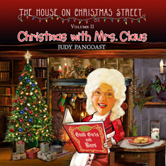 House On Christmas Street - Volume 2 - Christmas with Mrs. Claus